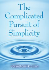 The Complicated Pursuit of Simplicity