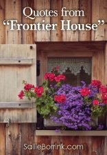 "Quotes from ""Frontier House"""