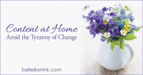 Content at Home Amid the Tyranny of Change 2