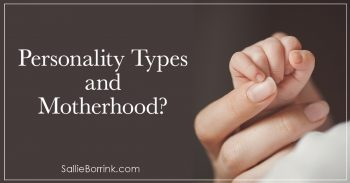 Personality Types and Motherhood 2