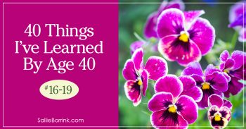 40 Things I've Learned By Age 40 - 16-19 2