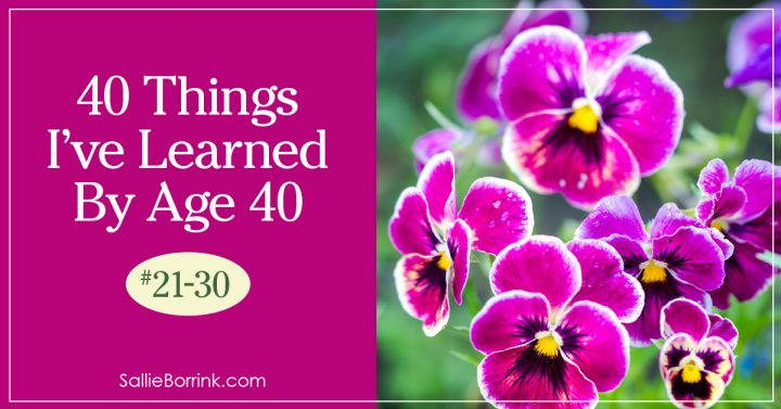 40 Things I've Learned By Age 40 - 21-30 2