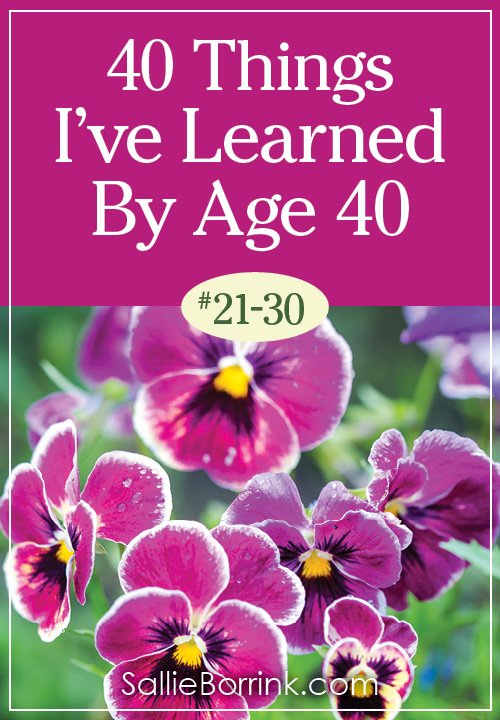 40 Things I've Learned By Age 40 - 21-30
