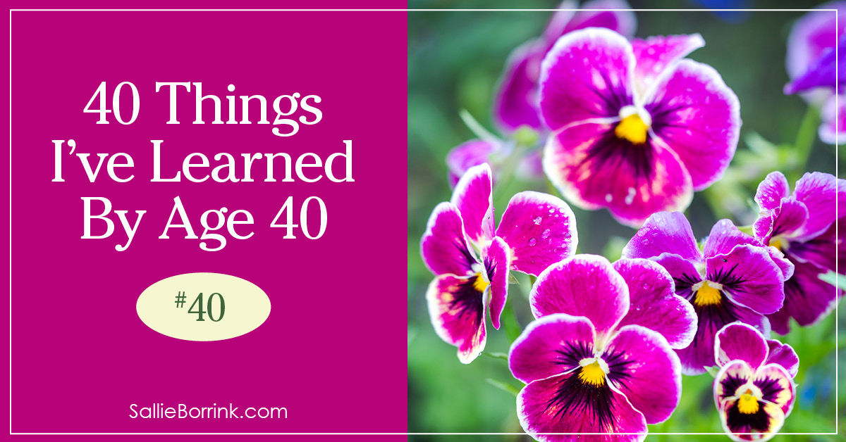 40 Things I've Learned By Age 40 - 40 2