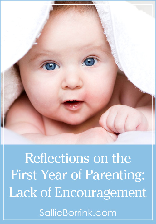 Reflections on the First Year of Parenting - Lack of Encouragement