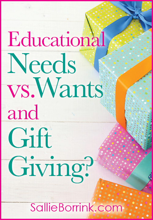 Educational Needs versus Wants and Gift Giving