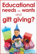 Educational needs versus wants and gift giving?