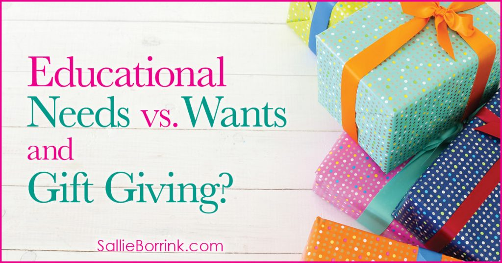 Educational Needs versus Wants and Gift Giving 2
