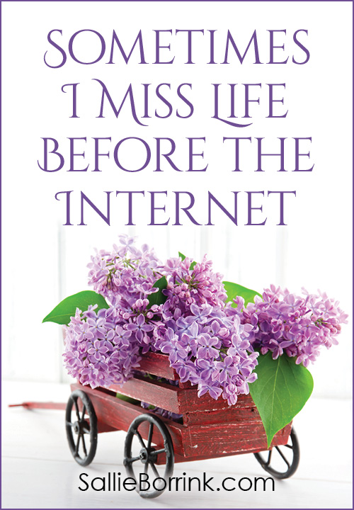 Sometimes I Miss Life Before the Internet