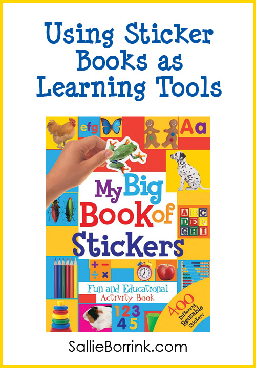 Learn Tools As You Put Them To Use In Projects: Using Sticker Books As Learning Tools