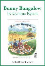 Bunny Bungalow by Cynthia Rylant