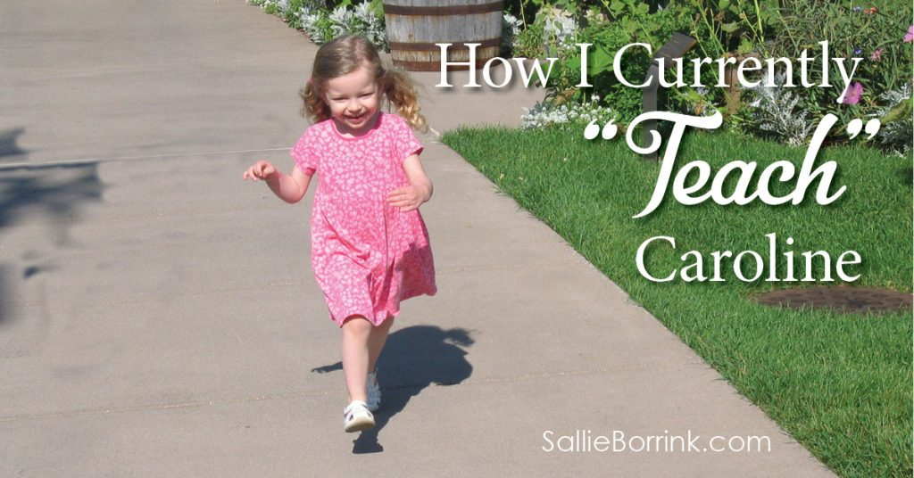 "How I Currently ""Teach"" Caroline 2"