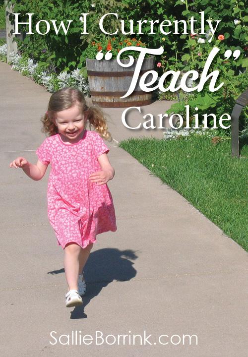 "How I Currently ""Teach"" Caroline"