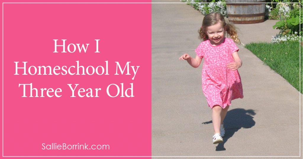 How I Homeschool My Three Year Old 2