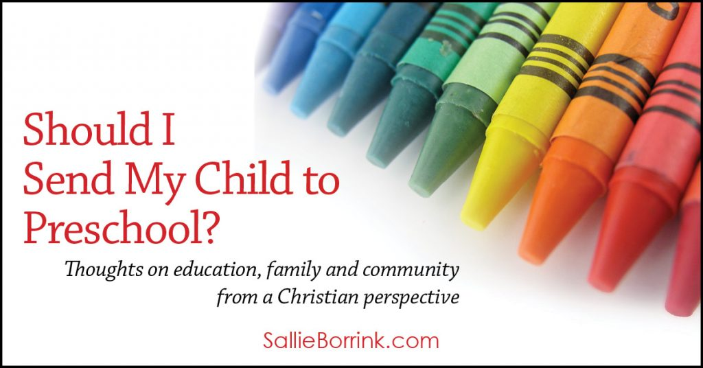 Should I send my child to preschool Thoughts on education, family and community from a Christian perspective 2