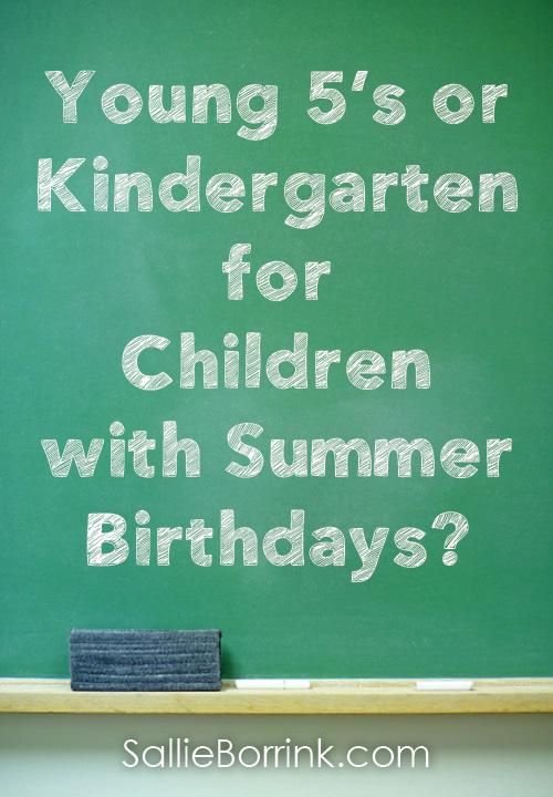 Young 5's or Kindergarten for Children with Summer Birthdays