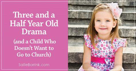 Three and a half year old drama and a child who doesn't want to go to church 2