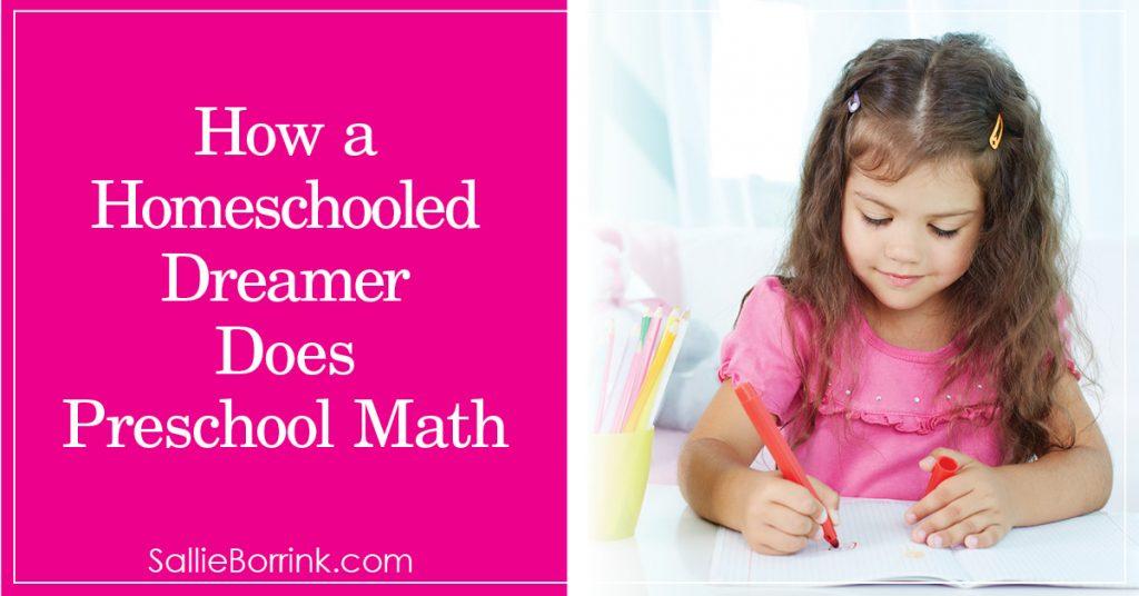 How a Homeschooled Dreamer Does Preschool Math 2