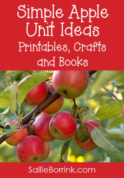 Apple Unit Ideas – Printables, Crafts and Books