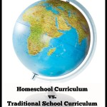 Homeschool Curriculum vs Traditional School Curriculum