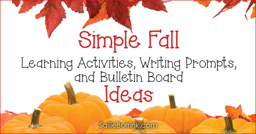 Simple Fall Learning Activities, Writing Prompts, and Bulletin Board Ideas 2