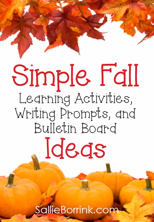 Simple Fall Learning Activities, Writing Prompts, and Bulletin Board Ideas