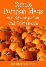 Simple Pumpkin Ideas, Crafts and Books for Kindergarten and First Grade Units