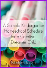 A Sample Kindergarten Homeschool Schedule for a Creative, Dreamer Child