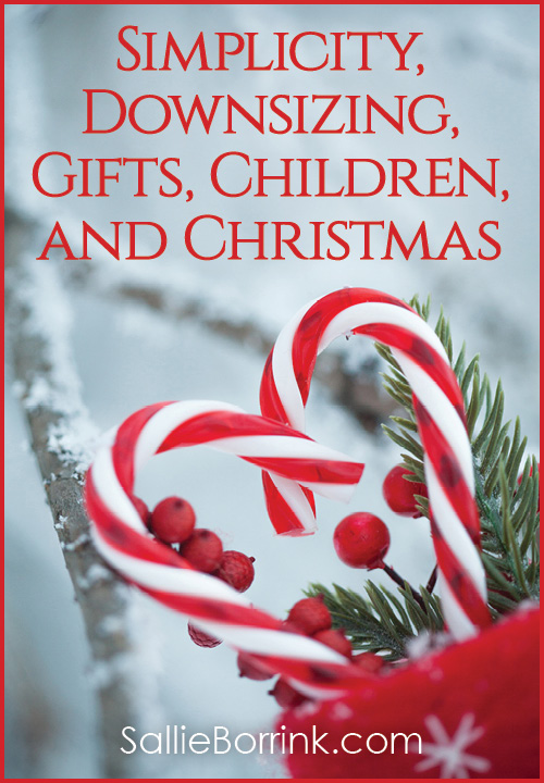 Simplicity, Downsizing, Gifts, Children and Christmas