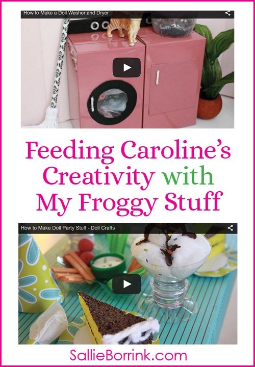 Feeding Caroline's Creativity with My Froggy Stuff