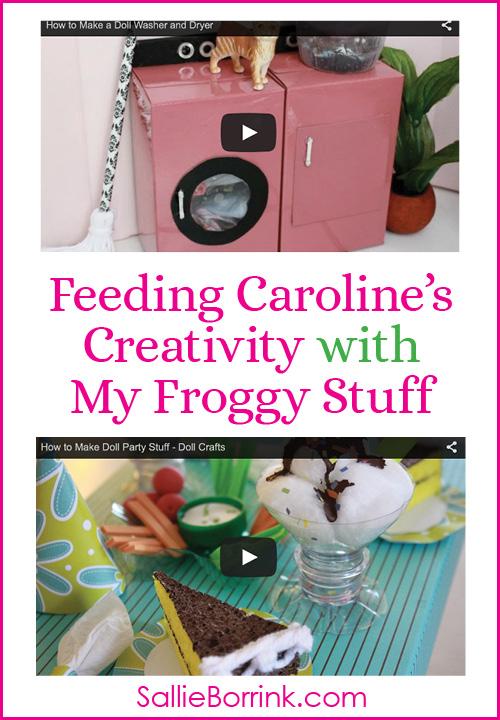 Feeding Caroline's Creativity with My Froggy Stuff