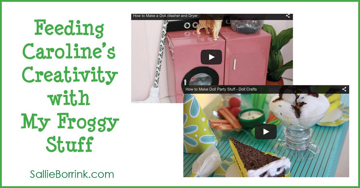 . Feeding Caroline s Creativity with My Froggy Stuff   SallieBorrink com