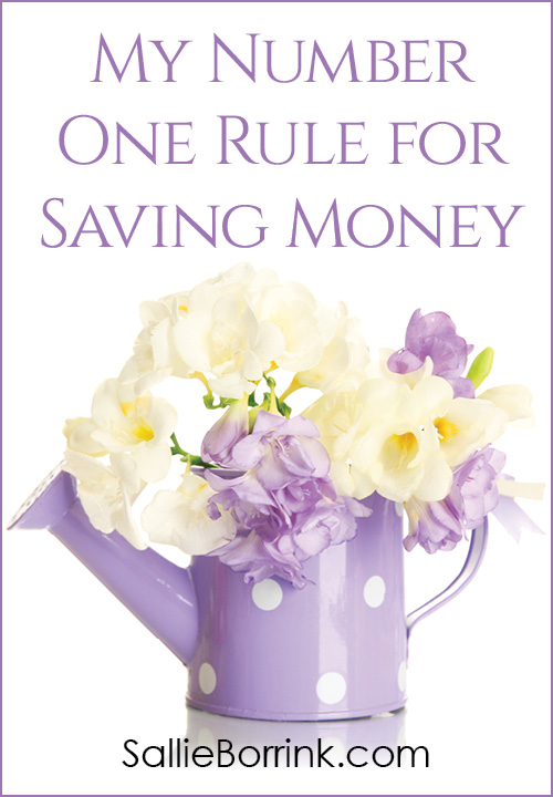 My Number One Rule for Saving Money