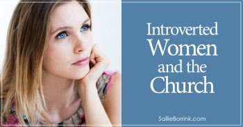 Introverted Women and the Church 2