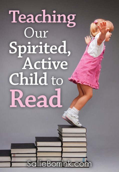 Teaching Our Spirited, Active Child to Read