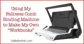 Using my Fellowes Comb Binding Machine to make my own workbooks 2