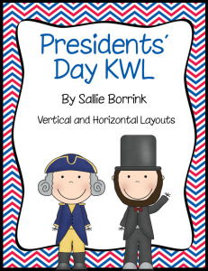 Presidents' Day KWL - Graphic Organizers for Learning about Washington and Lincoln