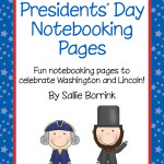 Presidents' Day Notebooking Pages for Celebrating Washington, Lincoln and Other Patriotic Topics