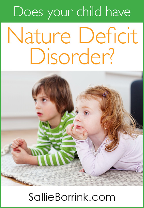 Does your child have Nature Deficit Disorder