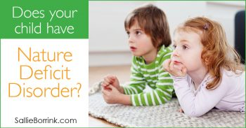 Does your child have Nature Deficit Disorder 2