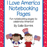 I Love America Patriotic Notebooking and Writing Pages