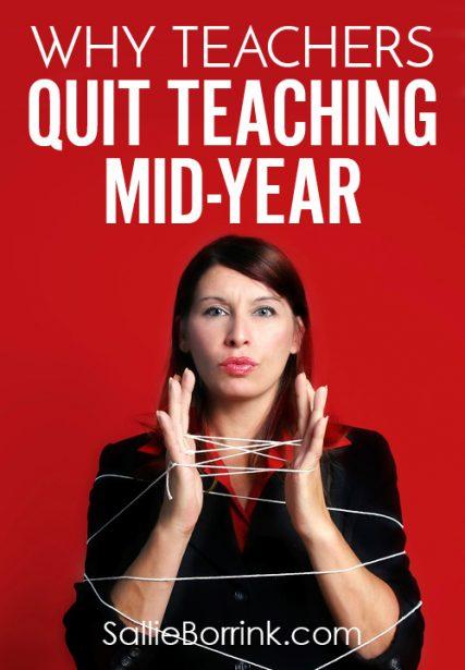 Why Teachers Quit Teaching Mid-Year