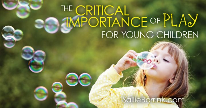The Critical Importance of Play for Young Children 2