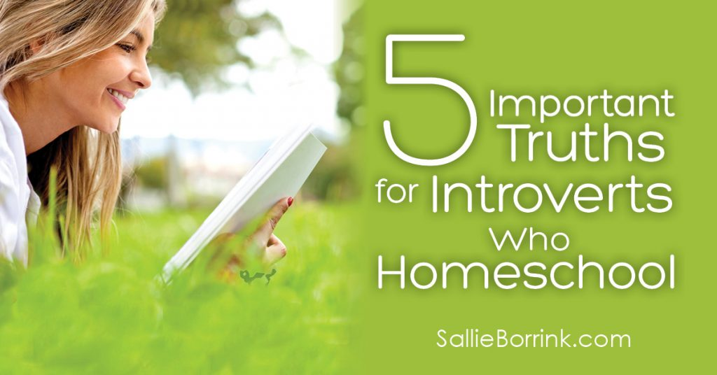 5 Important Truths for Introverts Who Homeschool 2