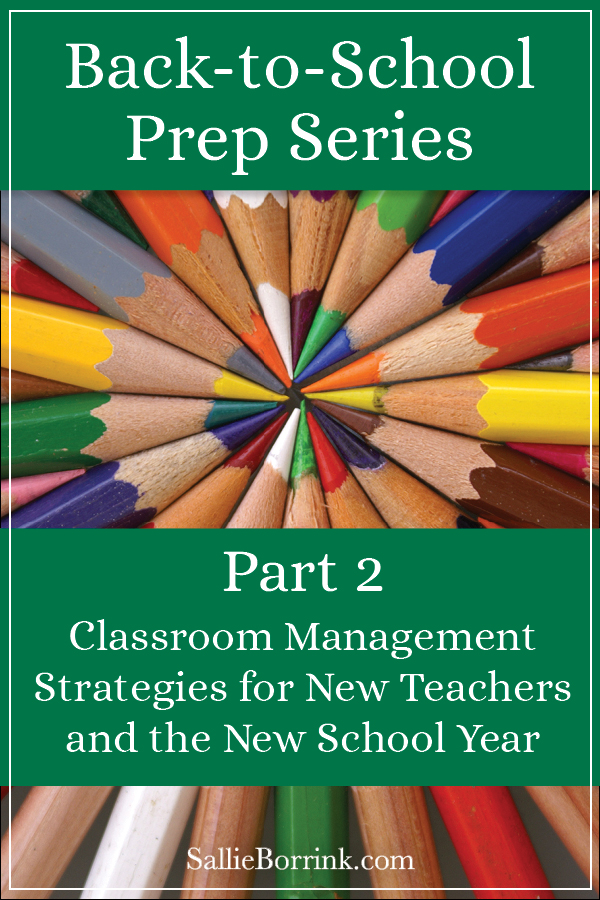 Classroom Management Strategies for New Teachers and the New School Year