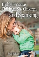 Highly-sensitive children, shy children, spanking and Voddie Bauchum
