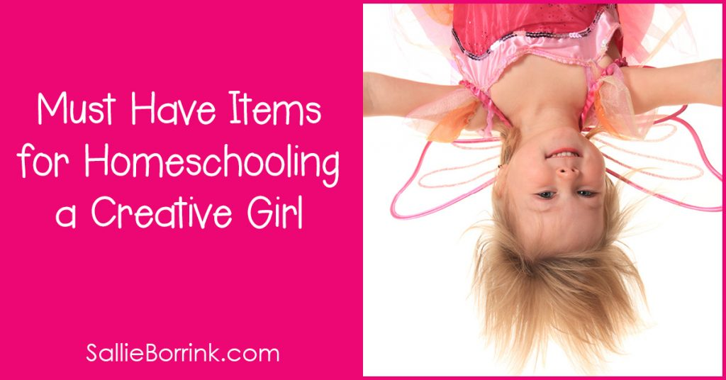 Must Have Items for Homeschooling a Creative Girl 2