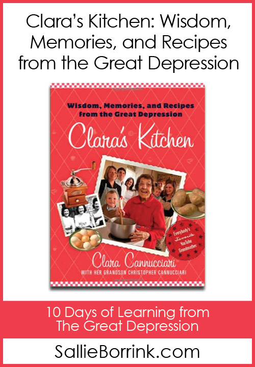Clara's Kitchen - Wisdom, Memories, and Recipes from the Great Depression