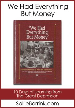 We Had Everything But Money – Learning from the Great Depression