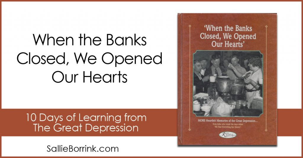 When the Banks Closed, We Opened Our Hearts 2